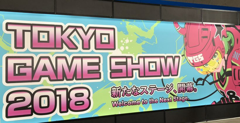 TGS 2018 Report!! ~One of the best events this year!~