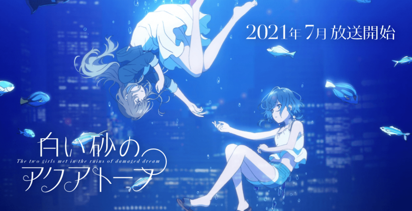 "Original Anime ""Aquatope Of White Sand"" Airs This July"
